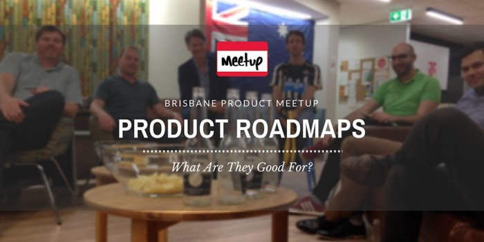 Brisbane Product Talk Meetup
