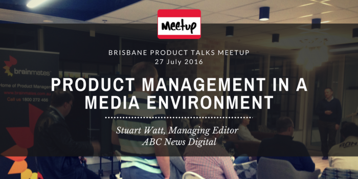 Product Management in a Media Environment