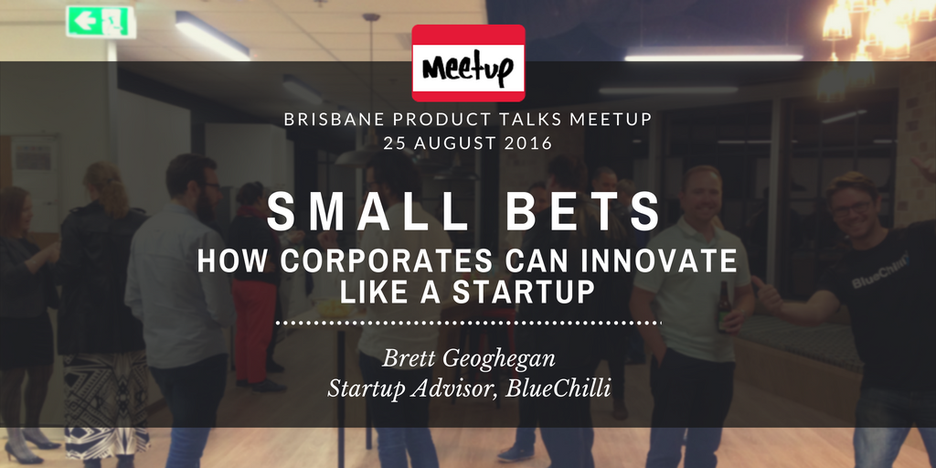 Small Bets - How Corporates Can Innovate Like a Startup